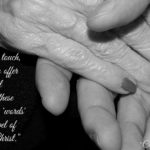 A Gentle Touch, a Smile . . .