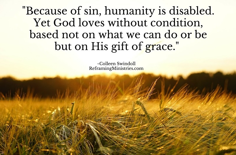 Because of sin, humanity is disabled.