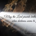 May the Lord Provide Brilliant Light